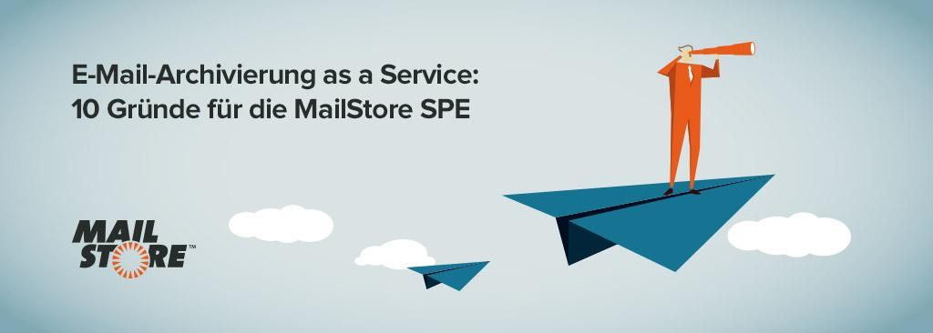 10 Gründe für die MailStore Service Provider Edition