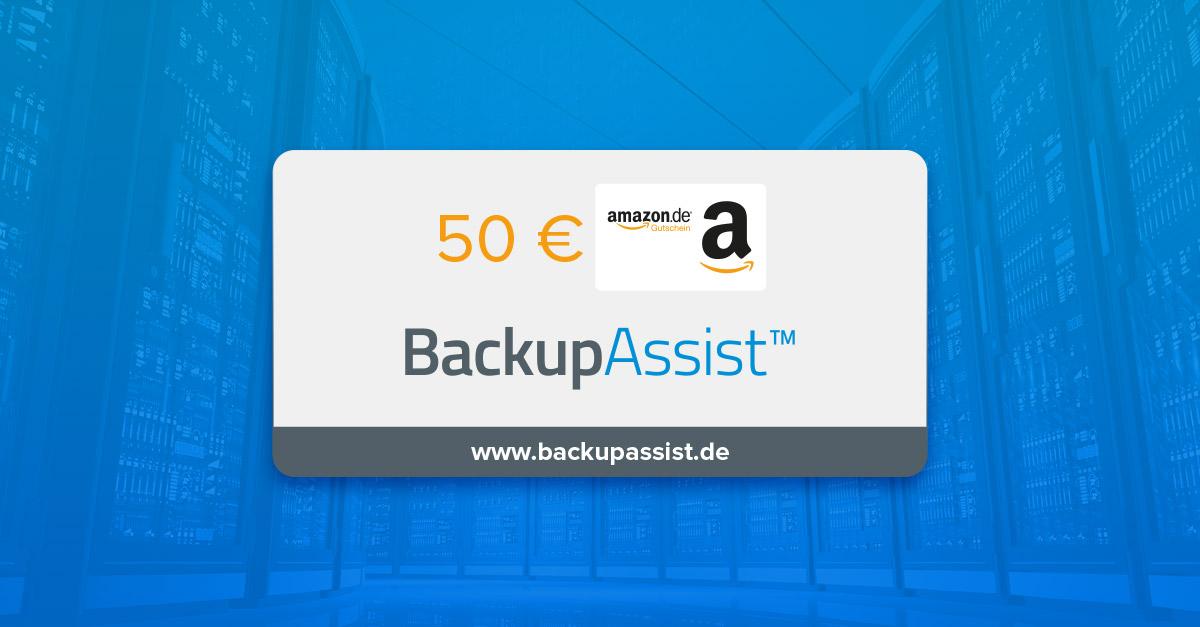 Jetzt auf BackupAssist setzen und Amazon-Gutschein sichern