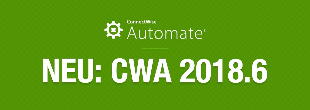 ConnectWise Autoamte 2018.6