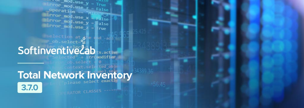 Softinventive Total Network Inventory 3.7.0