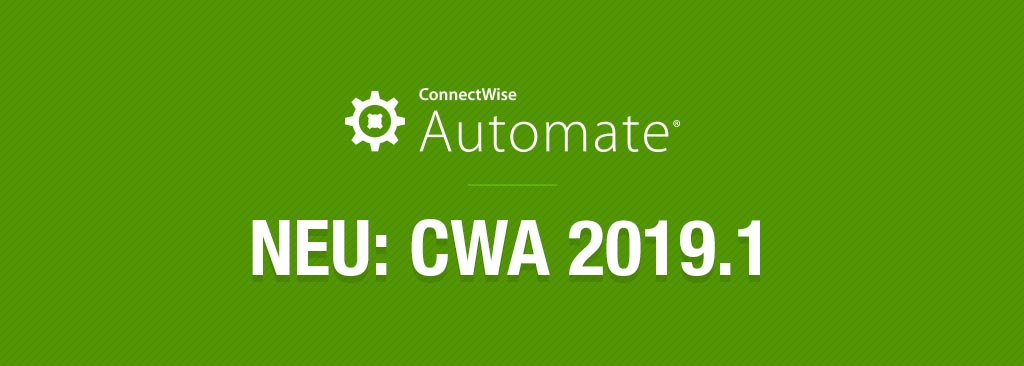 ConnectWise Automate 2019.1